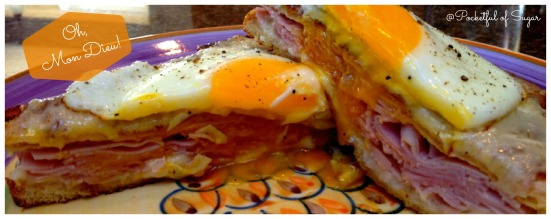 Croque Madame -- Pocketful of Sugar