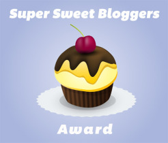 Super Sweet Bloggers Award