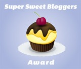 Super Sweet Bloggers Award – Who Me?
